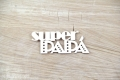 You rock - Super Papá